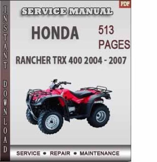 honda rancher trx 400 2004 2007 factory service repair. Black Bedroom Furniture Sets. Home Design Ideas