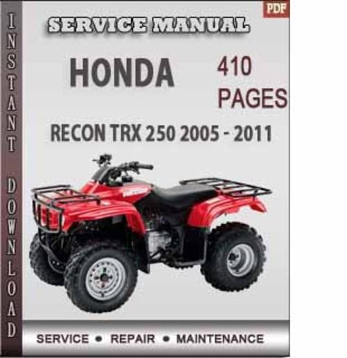 Honda Recon Trx 250 2005 2011 Factory Service Repair