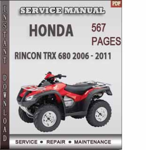 Pay for Honda Rincon TRX 680 2006 - 2011 Factory Service Repair Manual ...