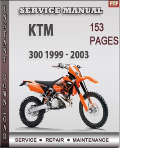 Pay for KTM 300 1999 - 2003 Factory Service Repair Manual Download