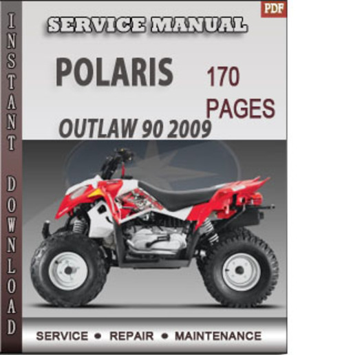 polaris outlaw 90 2009 factory service repair manual download dow rh tradebit com polaris outlaw 50 service manual 2008 polaris outlaw 525 service manual