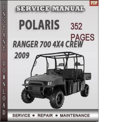 polaris ranger 700 4x4 crew 2009 factory service repair. Black Bedroom Furniture Sets. Home Design Ideas