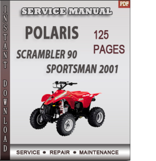polaris scrambler 90 sportsman 2001 factory service repair. Black Bedroom Furniture Sets. Home Design Ideas