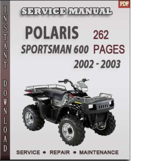 polaris sportsman 600 2002 2003 factory service repair. Black Bedroom Furniture Sets. Home Design Ideas