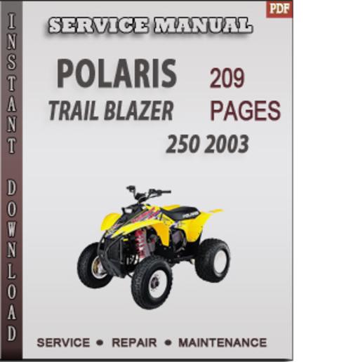 polaris trail blazer 250 2003 factory service repair manual downloa 2003 polaris trailblazer 250 service manual pdf 2003 polaris trailblazer 250 repair manual