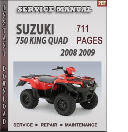 suzuki 750 king quad 2008 2009 factory service repair manual downlo rh tradebit com 2009 suzuki 750 king quad service manual suzuki 750 king quad owners manual