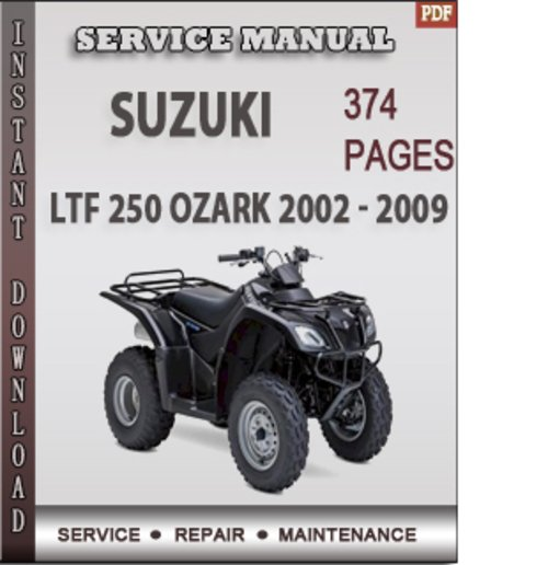 suzuki ltf 250 ozark 2002 2009 factory service repair. Black Bedroom Furniture Sets. Home Design Ideas