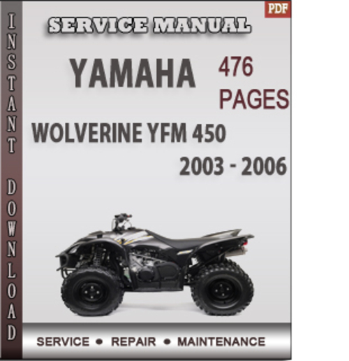 yamaha wolverine yfm 450 2003 2006 factory service. Black Bedroom Furniture Sets. Home Design Ideas
