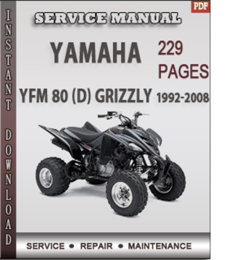 yamaha yfm 80 d grizzly 1992 2008 factory service repair. Black Bedroom Furniture Sets. Home Design Ideas