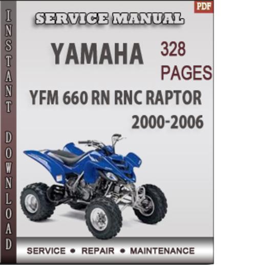 Pay for Yamaha YFM 660 RN RNC Raptor 2000-2006 Factory Service Repair Manual Download
