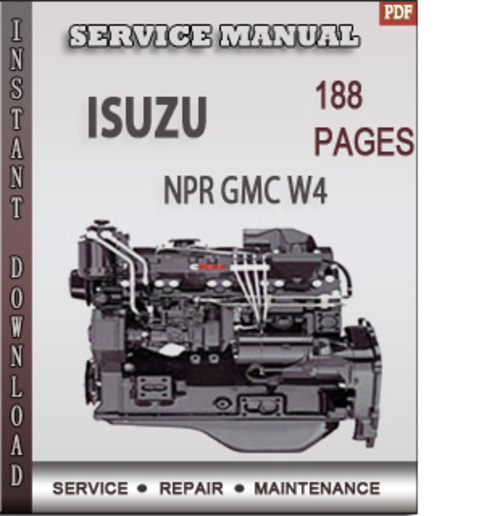 isuzu npr gmc w4 factory service repair manual download download rh tradebit com 1997 GMC W4500 2007 GMC W4500