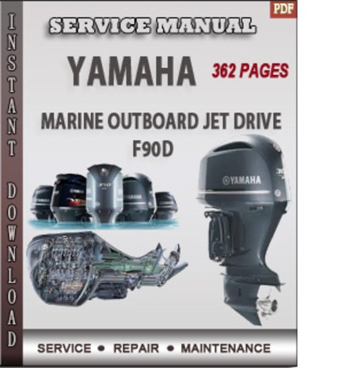 Yamaha marine outboard jet drive f90d factory service for Yamaha outboard service