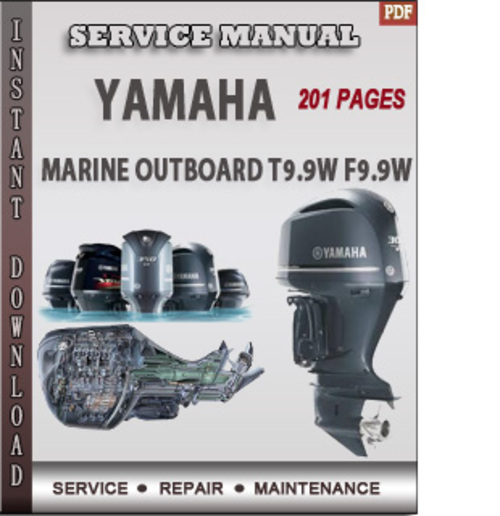 Yamaha Marine Outboard T9 9w F9 9w Factory Service Repair