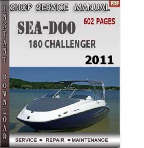 seadoo 180 challenger 2011 shop service repair manual downlo down rh tradebit com 2008 Sea-Doo Boats Sea-Doo Bombardier 90