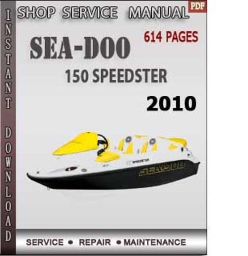 seadoo 150 speedster 2010 shop service repair manual downloa down rh tradebit com Sea-Doo Bombardier 90 Sea-Doo Speedster Top Speed