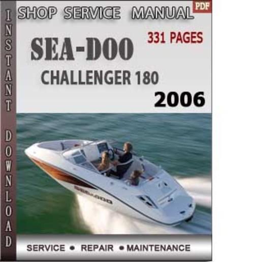 seadoo challenger 180 2006 shop service repair manual downlo down rh tradebit com 2006 Sea-Doo GTI SE 4-TEC 2009 Sea-Doo GTI SE