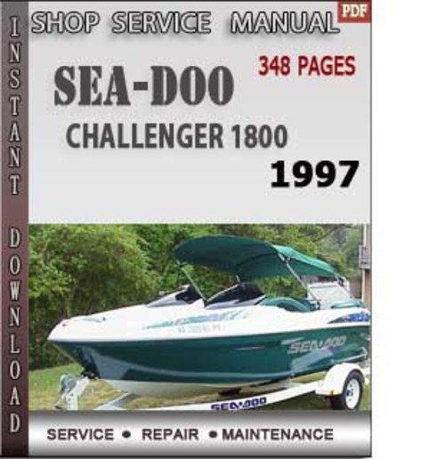 pay for seadoo challenger 1800 1997 shop service repair manual downl