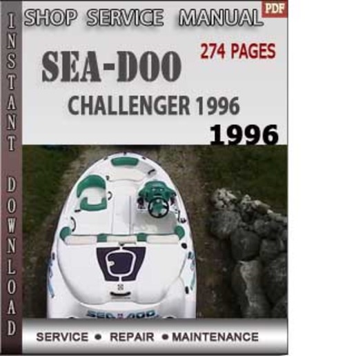 seadoo challenger 1996 shop service repair manual download downlo rh tradebit com 1996 sea doo challenger shop manual 1996 seadoo gsx service manual