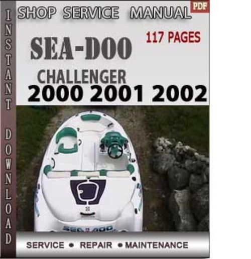 seadoo challenger 2000 2001 2002 shop service repair manual down rh tradebit com 1997 seadoo challenger 1800 service manual seadoo sportster 1800 owners manual
