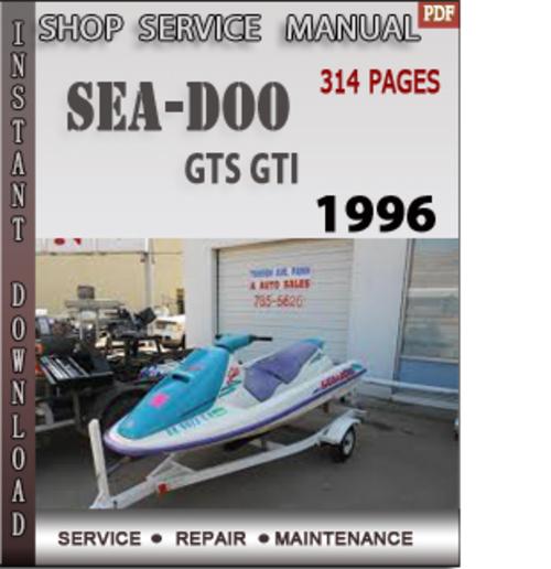 Free Seadoo GTS GTI 1996 Shop Service Repair Manual Download Download thumbnail