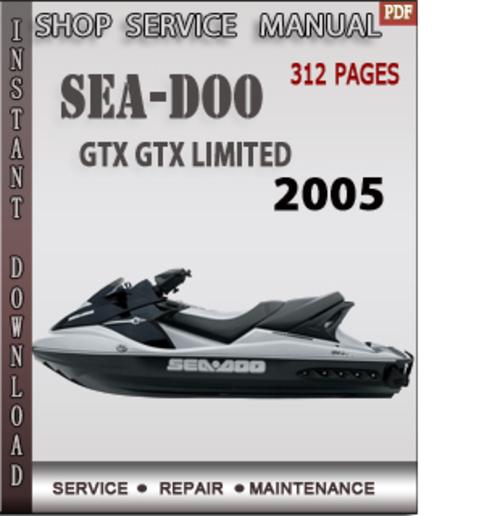seadoo gtx gtx limited 2005 shop service repair manual downl down rh tradebit com 1997 Sea-Doo GTX 1997 Sea-Doo GTX