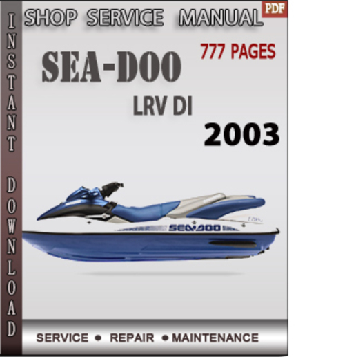 Free Seadoo LRV DI 2003 Shop Service Repair Manual Download Download thumbnail