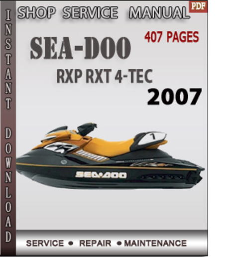 seadoo rxp rxt 2007 4 tec shop service repair manual downloa down rh tradebit com 2007 Sea-Doo RXT Supercharged 2007 Sea-Doo Jet Skis