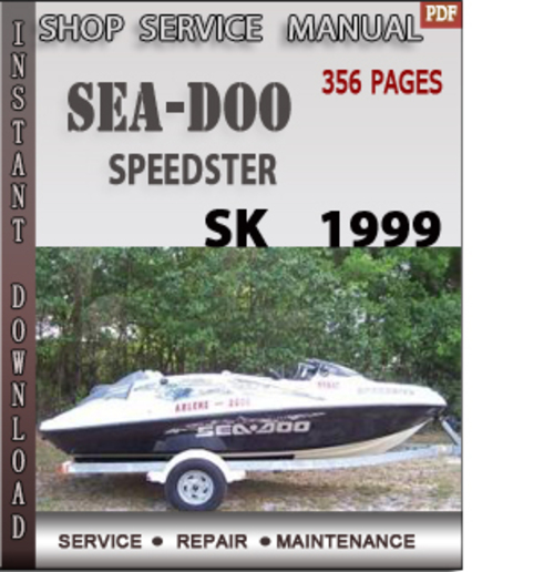 seadoo speedster sk 1999 shop service repair manual download down rh tradebit com 2004 seadoo sportster owners manual 1996 seadoo sportster owners manual