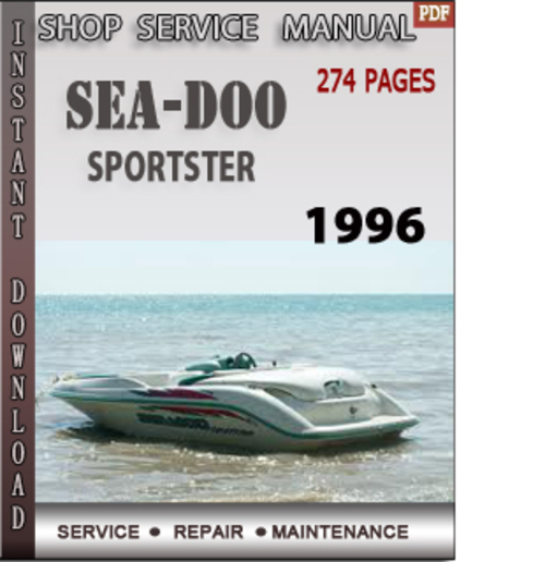 Pay for Seadoo Sportster 1996 Shop Service Repair Manual Download