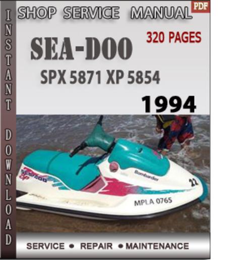 Seadoo SPX 5871 XP 5854 1994 Shop Service Repair Manual Down