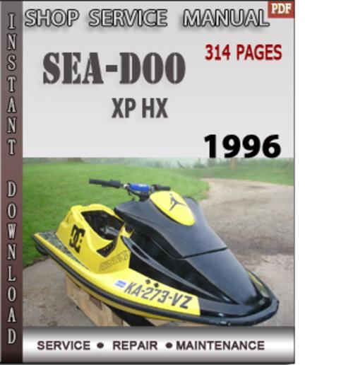 1996 Seadoo Xp >> Seadoo Xp Hx 1996 Shop Service Repair Manual Download