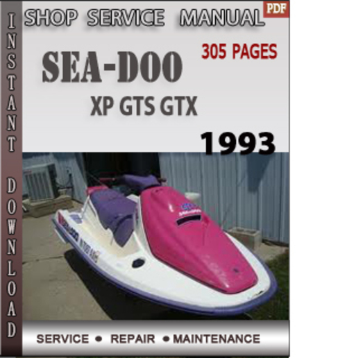 seadoo xp gts gtx 1993 shop service repair manual download downlo rh tradebit com 1992 Sea-Doo XP 1992 Sea-Doo XP