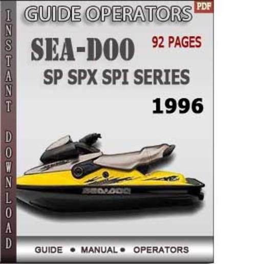 Seadoo Sp Spx Spi Series 1996 Operators Guide Manual border=