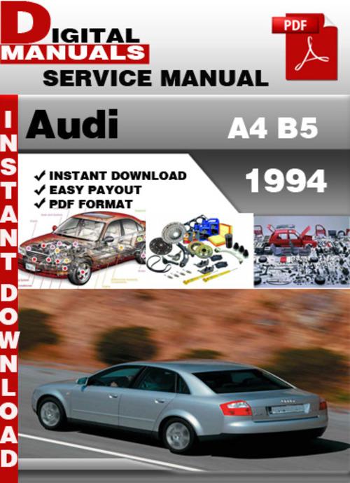 Pay for Audi A4 B5 1994 Factory Service Repair Manual
