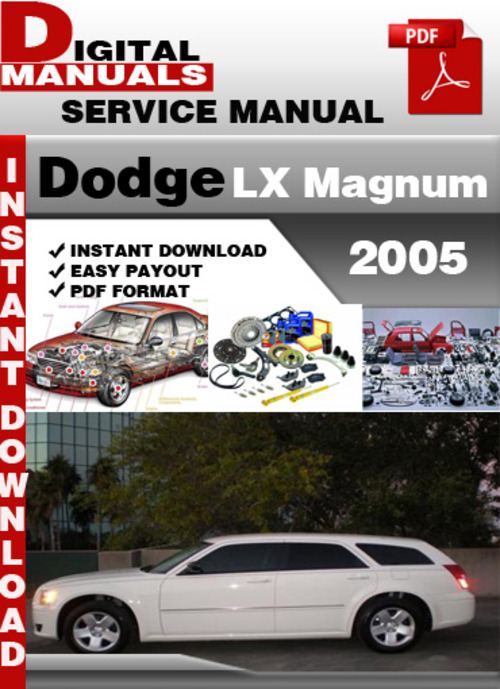 Pay for Dodge LX Magnum 2005 Factory Service Repair Manual