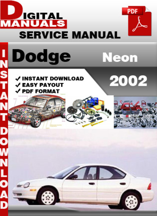 dodge neon 2002 factory service repair manual download manuals rh tradebit com 2002 Dodge Neon Radiator Diagram 1998 Dodge Neon Engine Manual
