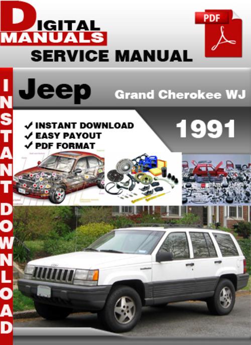 jeep grand cherokee wj 1991 factory service repair manual downloa rh tradebit com 2001 Jeep Cherokee XJ 2001 Jeep Cherokee XJ