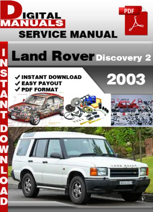 land rover discovery 2 2003 factory service repair manual downloa rh tradebit com 1998 Land Rover Discovery Manual 2003 Land Rover Discovery Forums