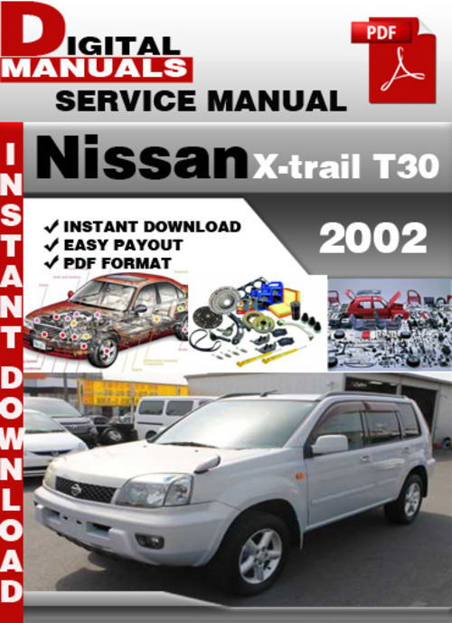 nissan x trail t30 2002 factory service repair manual. Black Bedroom Furniture Sets. Home Design Ideas