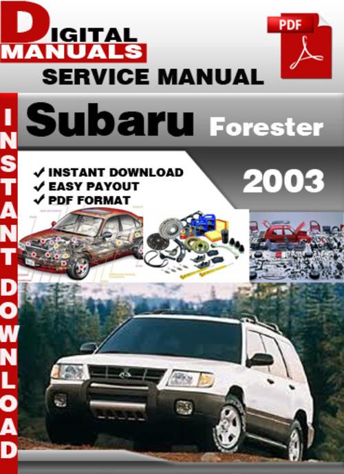 subaru forester 2003 factory service repair manual. Black Bedroom Furniture Sets. Home Design Ideas