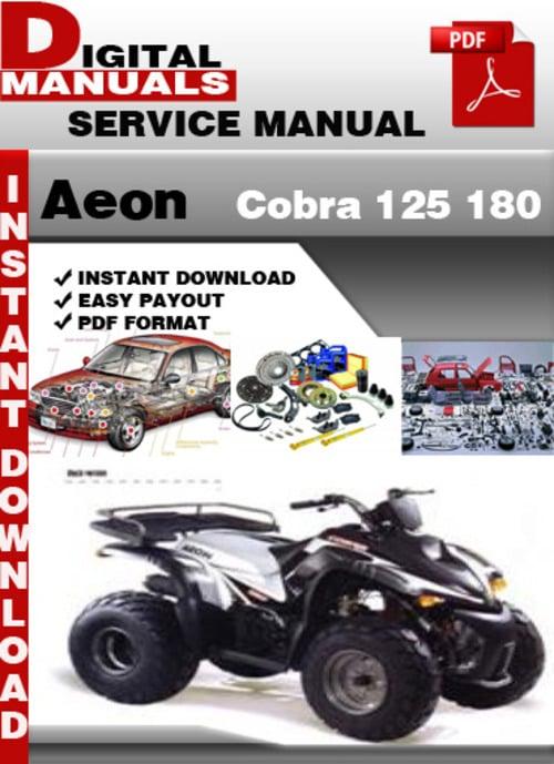 Pay for Aeon Cobra 125 180 Factory Service Repair Manual
