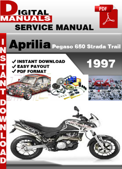 Pay for Aprilia Pegaso 650 Strada Trail 1997 Factory Service Repair