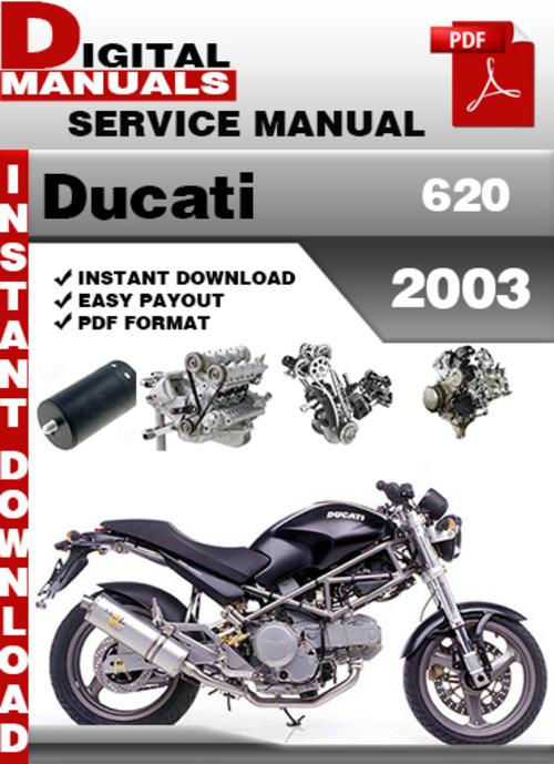 Pay for Ducati 620 2003 Factory Service Repair Manual