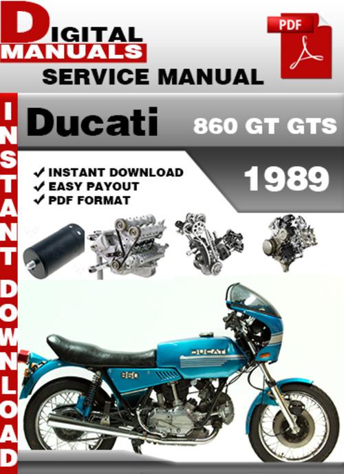 Pay for Ducati 860 GT GTS 1989 Factory Service Repair Manual