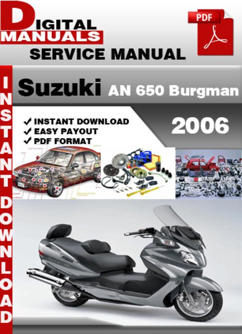 suzuki an 650 burgman 2006 factory service repair manual Suzuki Burgman 400 Top Speed Suzuki Burgman Review