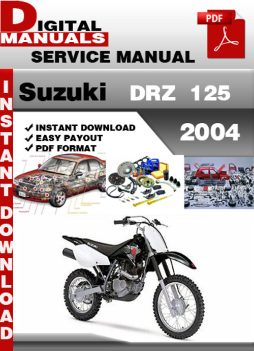 suzuki drz 125 2004 factory service repair manual pdf download ma rh tradebit com 2003 suzuki drz 125 service manual pdf suzuki drz 125 l service manual