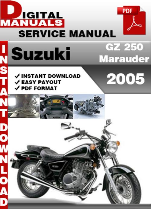 suzuki gz 250 marauder 2005 factory service repair manual pd down rh tradebit com Suzuki Marauder 800 Suzuki Marauder 800