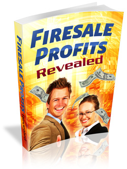 Pay for  Firesale Profits Revealed - With Private Label Rights