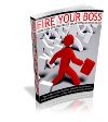 Thumbnail Fire Your Boss And Join The Internet Marketing Revolution!
