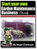 Thumbnail Start Your Own Garden Maintenance Business